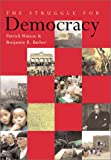 The Struggle for Democracy (1552631680) by Watson, Patrick