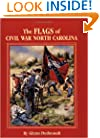 Flags of Civil War North Carolina, The (Flags of the Civil War)