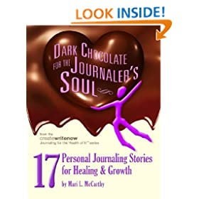 Dark Chocolate for the Journaler's Soul (Journaling for the Health of It!TM)