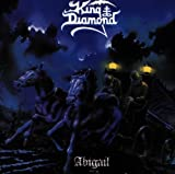Abigail Original recording remastered, Extra tracks Edition by King Diamond (1997) Audio CD