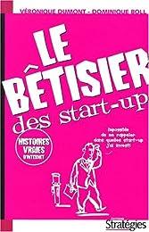 Le  bêtisier des start-up