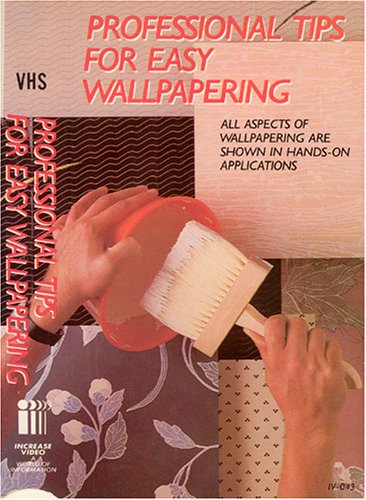 Professional Tips For Easy Wallpapering [VHS]
