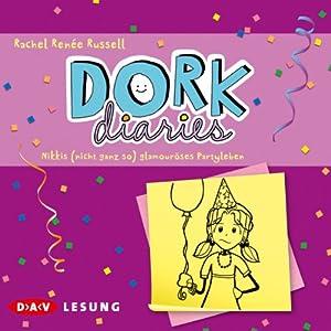 Nikkis (nicht ganz so) glamouröses Partyleben (Dork Diaries 2) Audiobook