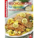 Fischgerichte f�r Geniesser