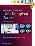 Medical Care of the Liver Transplant...