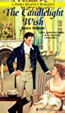The Candlelight Wish (Regency Romance) (082176263X) by Janice Bennett