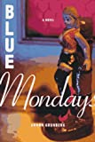 Blue Mondays (0374114854) by Grunberg, Arnon