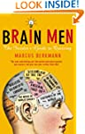 Brain Men: The Insider's Guide to Qui...