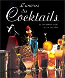 img - for L  Univers des cocktails (French Edition) book / textbook / text book