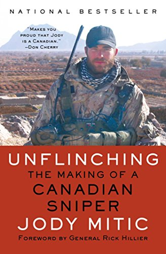 Download Unflinching: The Making of a Canadian Sniper