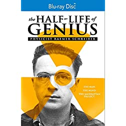 The Half-Life of Genius: Physicist Raemer Schreiber [Blu-ray]