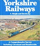 img - for Yorkshire Railways: A Comprehensive Survey Including Cleveland and Humberside book / textbook / text book