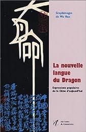 La  nouvelle langue du dragon