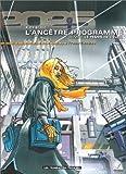 echange, troc  - L'Ancêtre programmé, tome 1 : Le temps de l'éveil