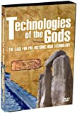 Technologies of the Gods - The Case For Pre-Historic High Technology