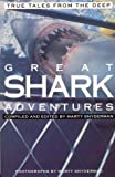 img - for Great Shark Adventures: True Tales from the Deep book / textbook / text book