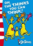Oh, The Thinks You Can Think!: Green Back Book (Dr Seuss - Green Back Book)
