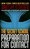 The Secret School: Preparation for Contact