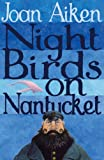 Night Birds on Nantucket (0099456648) by Joan Aiken