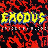 Bonded By Bloodpar Exodus