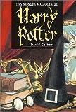 Les Mondes magiques de Harry Potter (French Edition)