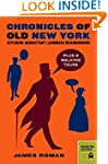 Chronicles of Old New York: Exploring...