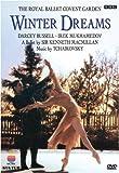 Winter Dreams / Kenneth MacMillan, Darcey Bussell, Irek Mukhamedov, Viviana Durante