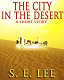 The City in the Desert