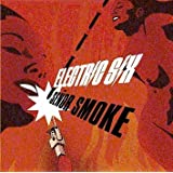Senor Smoke ~ Electric Six