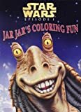 img - for Jar Jar's Coloring Fun (Coloring Book) book / textbook / text book