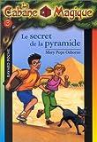 """Afficher """"La Cabane magique n° 3 Le Secret de la pyramide"""""""
