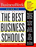 img - for Business Week's Guide to the Best Business Schools with CDROM (Business Week Guide to the Best Business Schools) book / textbook / text book