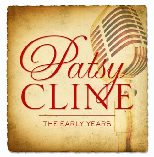 Patsy Cline: The Early Years