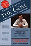 The Goal:  A Process of Ongoing Improvement (0884270610) by Eliyahu Goldratt