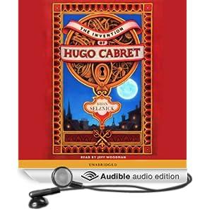 The Invention of Hugo Cabret (Unabridged)