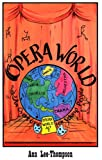 Opera World: An Overture for Young People