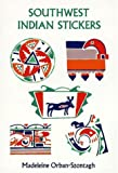 Southwest Indian Stickers: 24 Pressure-Sensitive Designs (Dover Stickers) (048627912X) by Orban-Szontagh, Madeleine