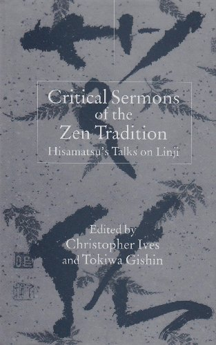 Critical Sermons of the Zen Tradition: Hisamatsu's Talks on Linji