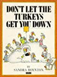 Don't Let the Turkeys Get You Down (041359260X) by Boynton, Sandra
