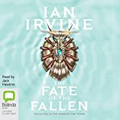 Fate of the Fallen: The Song of the Tears, Book 1 | Ian Irvine