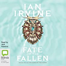Fate of the Fallen: The Song of the Tears, Book 1 Audiobook by Ian Irvine Narrated by Jack Hawkins