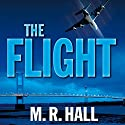 The Flight Audiobook by M.R. Hall Narrated by Joanna David