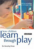 img - for How Children Learn Through Play book / textbook / text book