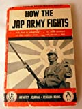 img - for How the Jap Army Fights book / textbook / text book