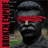 img - for Broken Empire : After the Fall of the USSR book / textbook / text book