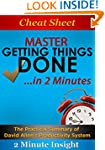 Cheat Sheet: Master Getting Things Do...