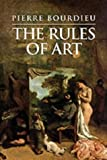 The Rules of Art: Genesis and Structure of the Literary Field (Meridian: Crossin (0745617786) by Pierre Bourdieu