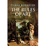 The Rules of Art: Genesis and Structure of the Literary Fieldby Pierre Bourdieu