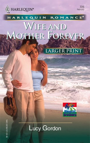 Image for Wife And Mother Forever (Larger Print Romance)