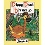 Letterland Storybooks - Dippy Duck Dresses Upby Jane Launchbury